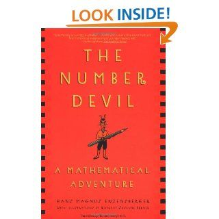 The Number Devil: A Mathematical Adventure: Hans Magnus Enzensberger, Rotraut Susanne Berner, Michael Henry Heim: 9780805062991: Books