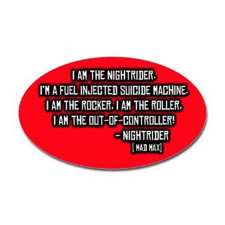 Nightrider, Mad Max Quote Oval Decal by fmdesigns