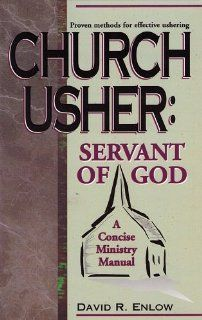 Church Usher: Servant of God: David R. Enlow: 9780875094021: Books