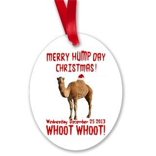 Merry Hump Day Camel Christmas Ornament by FunniestGift