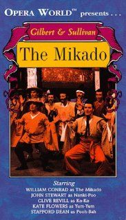 Gilbert & Sullivan   The Mikado / Conrad, Stewart, Revill, Opera World [VHS]: William Conrad, Clive Revill, Kate Flowers, John Stewart, Anne Collins, Stafford Dean, Gordon Sandison, Fiona Dobie, Cynthia Buchan, Rodney Greenberg, Barry Stevens, Edward S