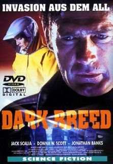 Dark Breed: Jack Scalia, Cindy Ambuehl, Jonathan Banks, Gregg Brazzel, Carlos Carrasco, Josh Clark, Kerrie Clark, Robin Curtis, Angelo Di Mascio Jr., Chris Finch, Larry Finch, George 'Buck' Flower, Ken Blakey, Richard Pepin, Amy Sydorick, Joseph Me