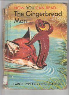 Gingerbread Man (Now You Can Read): Lucy Kincaid, Eric Kincaid: 9780865921931: Books