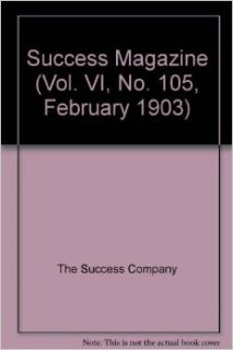 Success Magazine (Vol. VI, No. 105, February 1903): The Success Company: Books