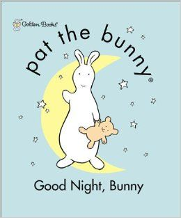 Good Night, Bunny (Pat the Bunny): Golden Books: 9780307105967: Books