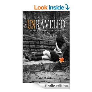 Unraveled (Twisted Series) eBook: Dani Matthews, Jennifer Knoll: Kindle Store