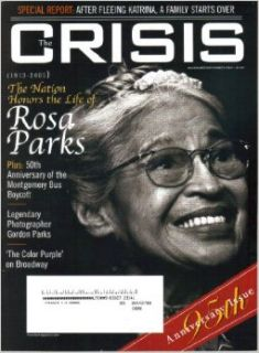 The Crisis Magazine, Vol. 112, No. 6 (November December, 2005) Rosa Parks (Volume 112): Victoria L Valentine: Books