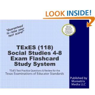 TExES (118) Social Studies 4 8 Exam Secrets Study Guide: TExES Test Review for the Texas Examinations of Educator Standards eBook: TExES Exam Secrets Test Prep Team: Kindle Store