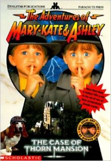The Case of Thorn Mansion: A Novelization (Adventures of Mary Kate & Ashley): Nina Alexander: 9780590880169: Books
