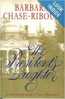 The President's Daughter: Barbara Chase Riboud: 9780517598610: Books