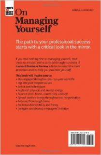 "HBR's 10 Must Reads on Managing Yourself (with bonus article ""How Will You Measure Your Life?"" by Clayton M. Christensen): Harvard Business Review: 9781422157992: Books"