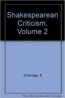 Shakespearean Criticism Volume 2 (Everyman's Library 183): Samuel Taylor; Raysor, Thomas Middleton (editor) Coleridge: Books