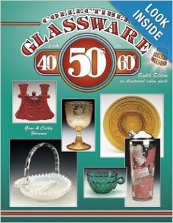 Collectible Glassware from the 40's, 50's, 60's: An Illustrated Value Guide: Gene Florence, Cathy Florence: 8601200631814: Books