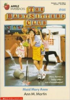 Maid Mary Anne (Baby Sitters Club #66): Ann Matthews Martin: 9780590470049: Books