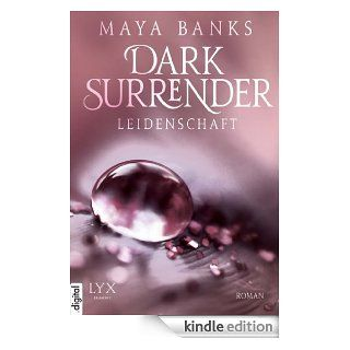 Dark Surrender   Leidenschaft eBook: Maya Banks, Patricia Woitynek: Kindle Shop