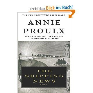 The Shipping News: Annie Proulx: Englische Bücher