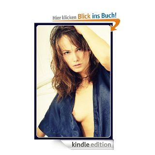Sexy Frauen in sinnlichen Positionen (Band 6) eBook: Erika Kirstens: Kindle Shop