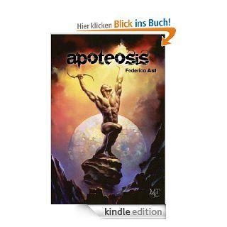 Apoteosis eBook: Federico Ast, Liliana Kuropatwa, Graciela Komerovsky, Giselle Ungar: Kindle Shop