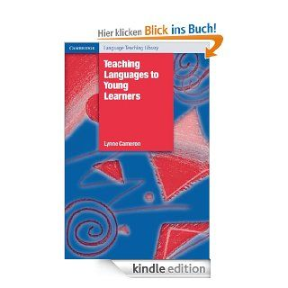 Teaching Languages to Young Learners (Cambridge Language Teaching Library) eBook: Lynne Cameron: Kindle Shop