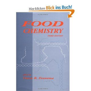 Food Chemistry, Third Edition Pbk Food Science and Technology: Fennema, Owen R. Fennema, Fennema Fennema: Englische Bücher