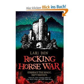 Rocking Horse War (Kelpies): Lari Don: Englische Bücher