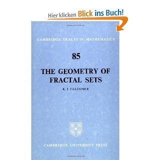 The Geometry of Fractal Sets Cambridge Tracts in Mathematics, Band 85: K. J. Falconer: Englische Bücher