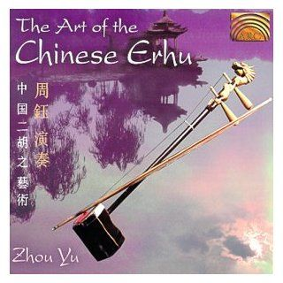 Art of Chinese Erhu: Music