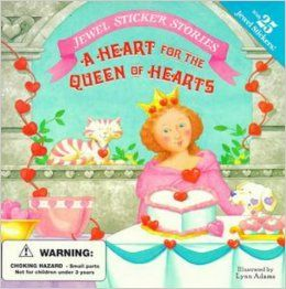 A Heart for the Queen of Hearts (Jewel Sticker Stories): Jennifer Dussling: 9780448418643: Books