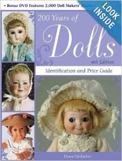 200 Years of Dolls: Identification and Price Guide (200 Years of Dolls: Identification & Price Guide): Dawn Herlocher: 9780896898394: Books