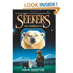 The Quest Begins (Seekers, Book 1): Erin Hunter: 9780060871222: Books