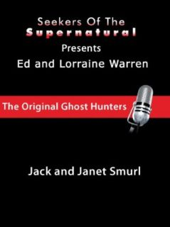 Ed and Lorraine Warren: Jack and Janet Smurl: Customflix:  Instant Video