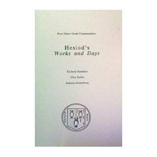 Hesiod's Works and Days (Bryn Mawr Commentaries) (9780929524542): Richard Hamilton, Ellen Rainis, Rebecca Ruttenberg: Books