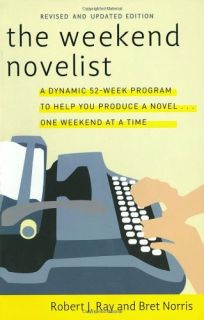 The Weekend Novelist Writes a Mystery (9780440506584): Robert J. Ray, Jack Remick: Books