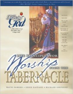 Life Principles For Worship From The Tabernacle: Tabernacle (Following God Discipleship): Amg Publishers: Books