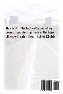 Poetry by Ashley: Ashley Kimble: 9781478105961: Books