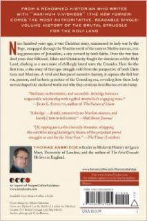 The Crusades The Authoritative History of the War for the Holy Land Thomas Asbridge 9780060787295 Books