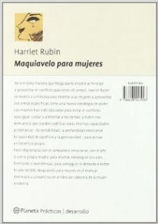 Maquiavelo Para Mujeres (Spanish Edition) Harriet Rubin 9788408041993 Books