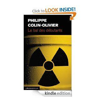 Le Bal des d�butants (Ligne noire) (French Edition) eBook Philippe Colin Olivier Kindle Store