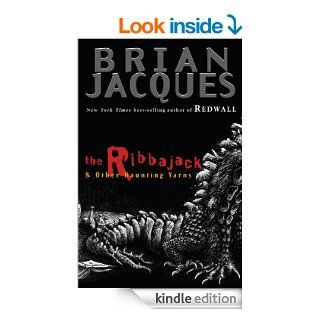 The Ribbajack: and Other Haunting Tales eBook: Brian Jacques: Kindle Store