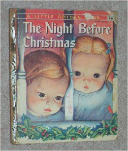 The Night Before Christmas [A Little Golden Book] (A Little Golden Book, #241): Clement C. and Eloise Wilkin Moore: Books