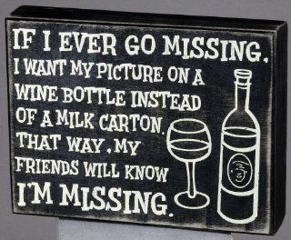 "Primitives by Kathy ""If I Ever Go Missing"" Box Sign   Decorative Signs"