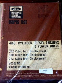 Ford 4 & 6 Cylinder Diesel Engines & Power Unit Parts Manual 242 330 363 CU IN: Everything Else