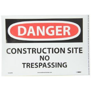 "NMC D248PB OSHA Sign, Legend ""DANGER   CONSTRUCTION SITE NO TRESPASSING"", 14"" Length x 10"" Height, Pressure Sensitive Vinyl, Red/Black on White: Industrial & Scientific"