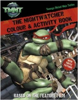 "The Nightwatcher: Colour and Activity Book with Tattoos ( "" Teenage Mutant Ninja Turtles "" ): 9780007249084: Books"