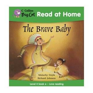 The Brave Baby Love Reading Bk. 1 (Collins Big Cat Read at Home) (9780007244508) Malachy Doyle, Richard Johnson Books