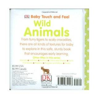 Wild Animals (BABY TOUCH & FEEL) DK Publishing 9780756651503 Books
