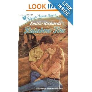 Rainbow Fire (Silhouette Intimate Moments No. 273) Emilie Richards 9780373072736 Books