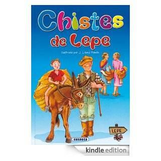 CHISTES DE LEPE (Adivinanzas y Chistes) (Spanish Edition) eBook: Equipo Susaeta, Susaeta ediciones: Kindle Store