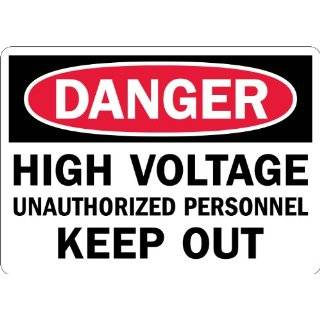"""Lyle Signs Laminated Non Reflective Vinyl Sheeting On Aluminum Safety Sign, """"DANGER HIGH VOLTAGE UNAUTHORIZED PERSONNEL KEEP OUT"""", 10"""" Length x 14"""" Width, Red and Black on White Industrial Warning Signs Industrial & Scientific"""