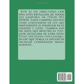 Guia de campings ITALIA DEL NORTE (con data de gps y mapas detallados) (Spanish Edition) m lab 9781494980061 Books